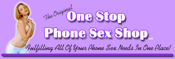 One Stop Phone Sex Shop